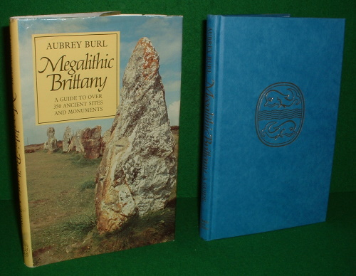 Image for MEGALITHIC BRITTANY A Guide to Over 250 Ancient Sites and Monuments