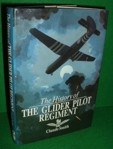 Image for THE HISTORY OF THE GLIDER PILOT REGIMENT , SIGNED COPY