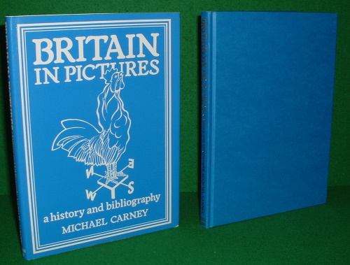Image for BRITAIN IN PICTURES A HISTORY AND BIBLIOGRAPHY