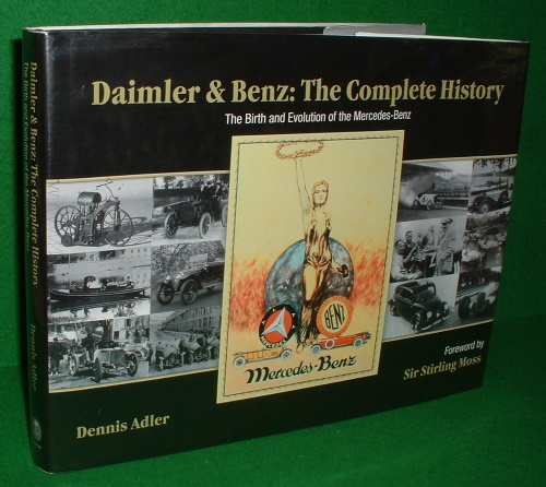 Image for DAIMLER & BENZ: The Complete History The Birth and Evolution of the Mercedes-Benz