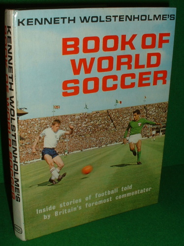 Image for KENNETH WOLSTENHOLME'S BOOK OF WORLD SOCCER 1964