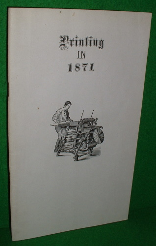 Image for PRINTING IN 1871 Trade News SIGNED COPY