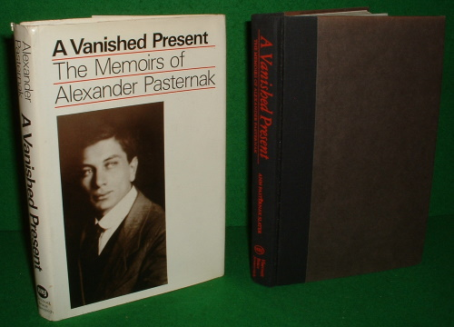 Image for A VANISHED PRESENT THE MEMOIRS OF ALEXANDER PASTERNAK