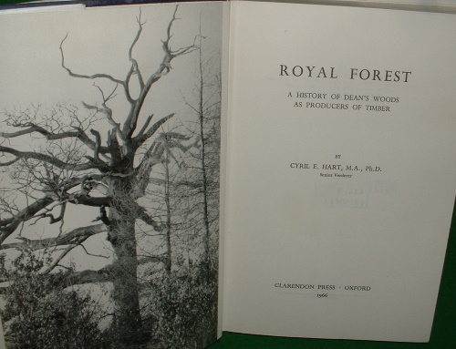 Image for ROYAL FOREST A HISTORY OF DEAN'S WOODS AS PRODUCERS OF TIMBER