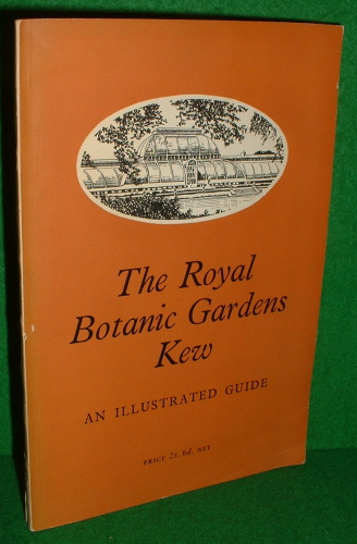 Image for THE ROYAL BOTANICAL GARDENS KEW ILLUSTRATED GUIDE