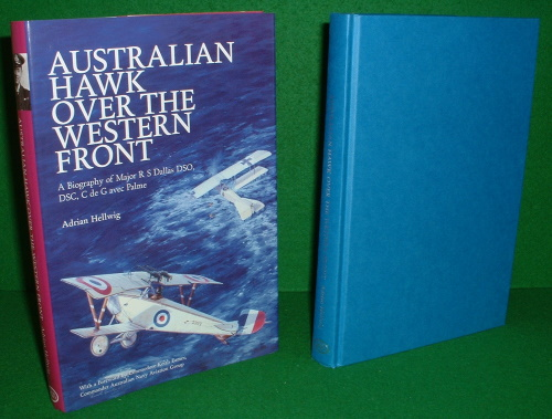Image for AUSTRALIAN HAWK OVER THE WESTERN FRONT A Biography of Major R S Dallas DSO,DSC, C de G Avec Palme