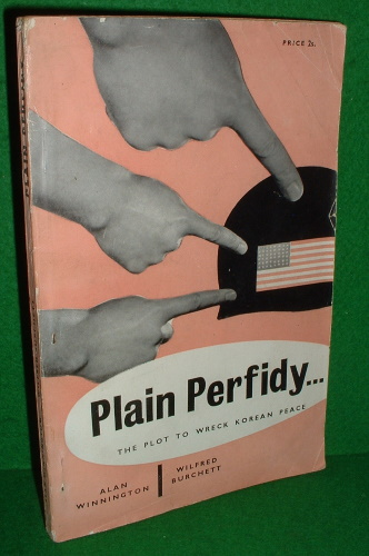 Image for PLAIN PERFIDY THE PLOT TO WRECK KOREAN PEACE