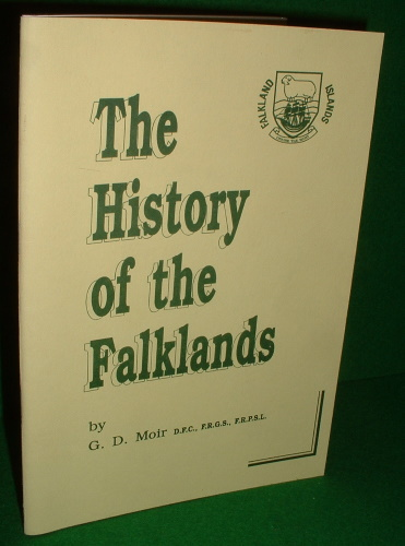 Image for THE HISTORY OF THE FALKLANDS Illustrated with the Stamps Depicting That Aspect of History, Together with Maps and Photographs. (SIGNED COPY ]