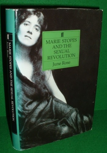 Image for MARIE STOPES and THE SEXUAL REVOLUTION [ Marie Stopes Founder of First Free Birth Control Clinic ] [ 1880-1958 ]