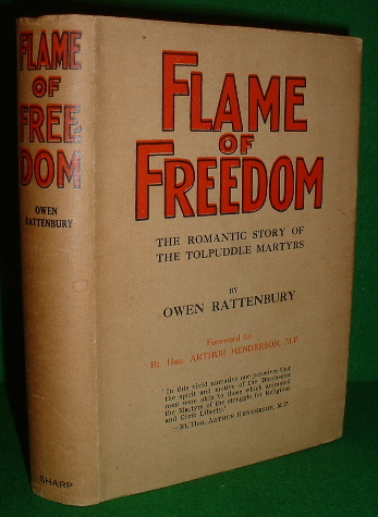 Image for FLAME OF FREEDOM , the Romantic Story of the Tolpuddle Martyrs