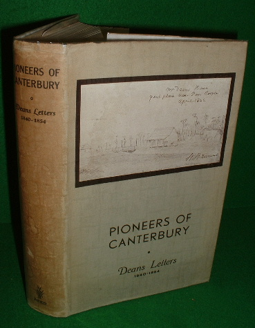 Image for PIONEERS OF CANTERBURY DEANS LETTERS 1840-1854