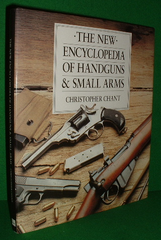 Image for THE NEW ENCYCLOPEDIA OF HANDGUNS AND SMALL ARMS