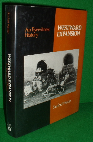Image for WESTWARD EXPANSION  An Eyewitness History