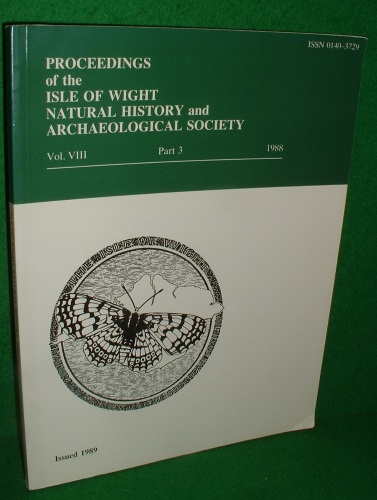Image for PROCEEDINGS of the ISLE OF WIGHT NATURAL HISTORY and ARCHAEOLOGICAL SOCIETY VOL V111 PART 3 1988