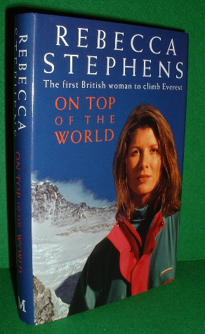 Image for ON TOP OF THE WORLD The First British Woman to Climb Everest