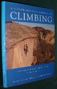 Image for A COMPREHENSIVE COURSE on CLIMBING Covering Techniques & Equipment on Rock & Ice