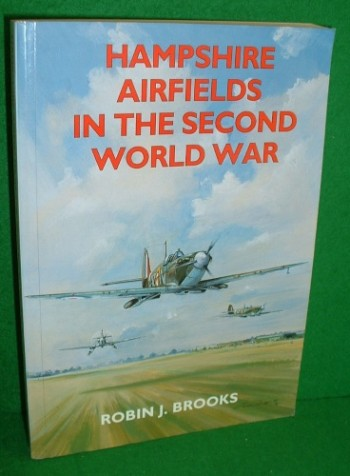Image for HAMPSHIRE AIRFIELDS IN THE SECOND WORLD WAR