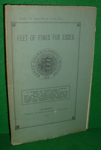 Image for FEET OF FINES FOR ESSEX Part XX ( being Part 11. of Vol. III ] A.D.1339 to 1346