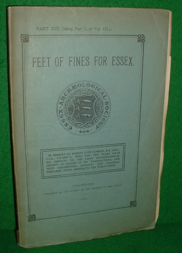 Image for FEET OF FINES FOR ESSEX Part X1X ( being Part 1 of Vol. III ] A.D.1327 to 1339.