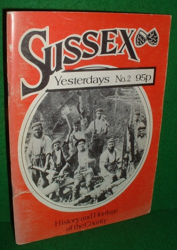 Image for SUSSEX YESTERDAYS NO 2 History and Heritage of the County