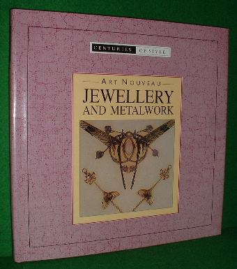 Image for ART NOUVEAU  JEWELLERY AND METALWORK  Centuries of Style