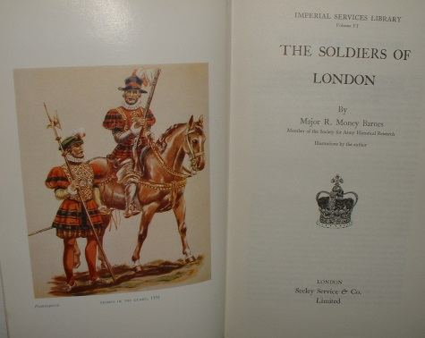 Image for THE SOLDIERS OF LONDON An Entirely New & Original Work [ Imperial Services Library Vol V1 ]