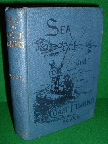 Image for SEA AND COAST FISHING with SPECIAL REFERENCE to CALM WATER FISHING IN INLETS and ESTUARIES ,  illustrated