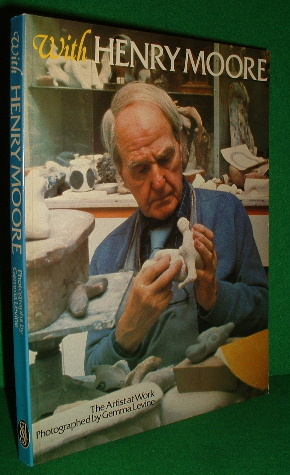Image for WITH HENRY MOORE the Artist at Work Photographed By Gemma Levine