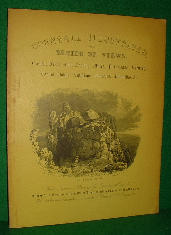 Image for CORNWALL ILLUSTRATED in a  SERIES OF VIEWS , CASTLES, SEATS of the  NOBILITY, MINES, PICTURESQUE SCENERY, TOWNS, PUBLIC BUILDINGS, CHURCHES, ANTIQUITIES Etc.1831 FACSIMILE