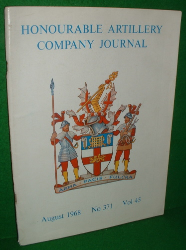 Image for HONOURABLE ARTILLERY COMPANY JOURNAL  August 1968 Volume 45 No 371