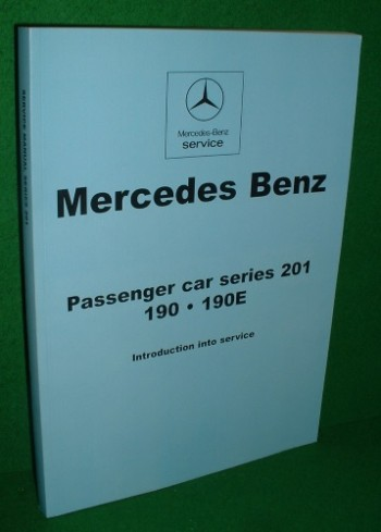 Image for MERCEDES BENZ  PASSENGER CAR SERIES 210 190.190E ,  Introduction into Service [ Manual. English Text ]