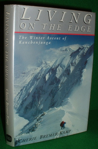 Image for LIVING ON THE EDGE The Winter Ascent of Kanchenjunga